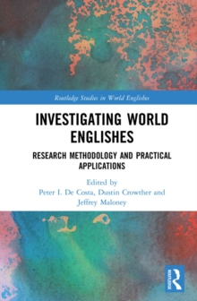 Investigating World Englishes : Research Methodology and Practical Applications, EPUB eBook