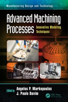 Advanced Machining Processes : Innovative Modeling Techniques, PDF eBook