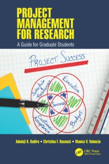 Project Management for Research : A Guide for Graduate Students, EPUB eBook