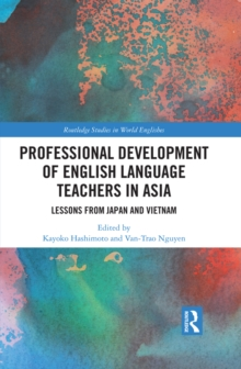Professional Development of English Language Teachers in Asia : Lessons from Japan and Vietnam, EPUB eBook