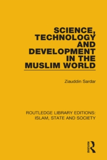 Science, Technology and Development in the Muslim World, PDF eBook