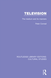 Television : The Medium and its Manners, PDF eBook