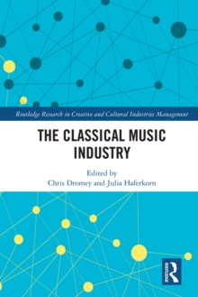 The Classical Music Industry, PDF eBook