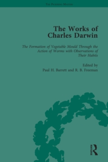 The Works of Charles Darwin: v. 28: Formation of Vegetable Mould, Through the Action of Worms, with Observations on Their Habits (1881), PDF eBook