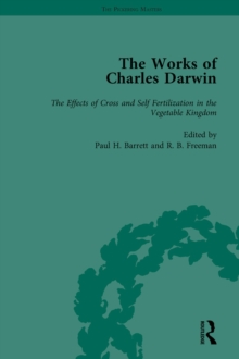 The Works of Charles Darwin: Vol 25: The Effects of Cross and Self Fertilisation in the Vegetable Kingdom (1878), PDF eBook