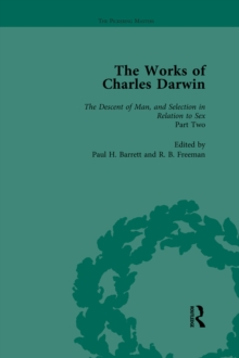 The Works of Charles Darwin: v. 22: Descent of Man, and Selection in Relation to Sex (, with an Essay by T.H. Huxley), PDF eBook