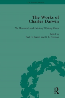 The Works of Charles Darwin: Vol 18: The Movements and Habits of Climbing Plants, PDF eBook