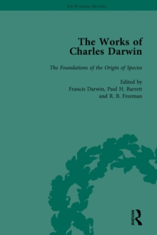 The Works of Charles Darwin: Vol 10: The Foundations of the Origin of Species: Two Essays Written in 1842 and 1844 (Edited 1909), EPUB eBook