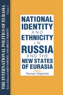 The International Politics of Eurasia: v. 2: The Influence of National Identity, EPUB eBook