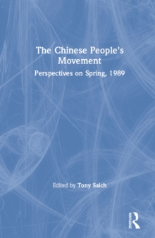 The Chinese People's Movement: Perspectives on Spring, 1989 : Perspectives on Spring, 1989, EPUB eBook