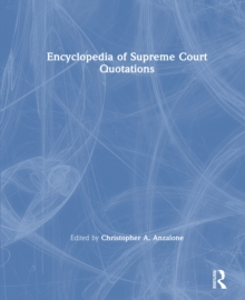 The Encyclopedia of Supreme Court Quotations, EPUB eBook