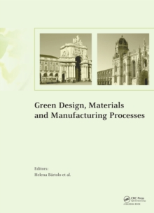 Green Design, Materials and Manufacturing Processes, PDF eBook