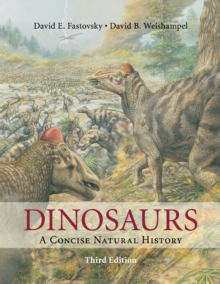 Dinosaurs : A Concise Natural History, Paperback / softback Book