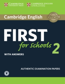Cambridge English First for Schools 2 Student's Book with answers and Audio : Authentic Examination Papers, Mixed media product Book
