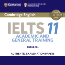 Cambridge IELTS 11 Audio CD : Authentic Examination Papers, CD-Audio Book