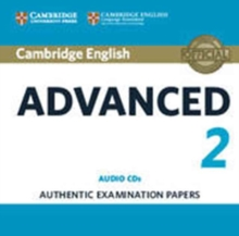Cambridge English Advanced 2 Audio CDs (2) : Authentic Examination Papers, CD-Audio Book