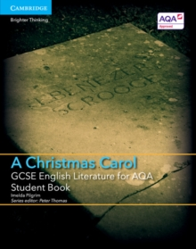 GCSE English Literature for AQA A Christmas Carol Student Book, Paperback Book