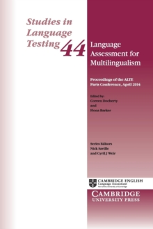 Language Assessment for Multilingualism Paperback : Proceedings of the ALTE Paris Conference, April 2014, Paperback Book