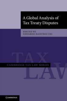 A Global Analysis of Tax Treaty Disputes 2 Volume Hardback Set, Multiple copy pack Book