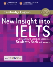 New Insight into IELTS Student's Book with Answers with Testbank, Mixed media product Book
