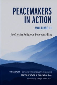 Peacemakers in Action: Volume 2 : Profiles in Religious Peacebuilding, Paperback Book