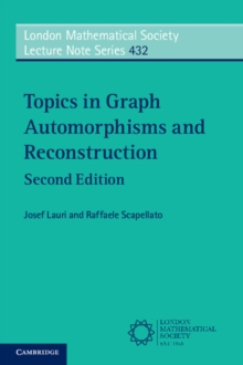 Topics in Graph Automorphisms and Reconstruction, Paperback Book