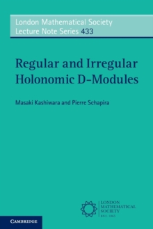 Regular and Irregular Holonomic D-Modules, Paperback Book