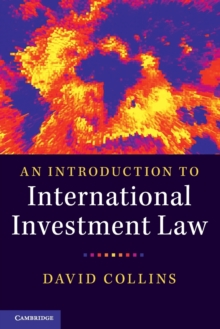 An Introduction to International Investment Law, Paperback / softback Book