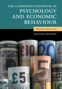Cambridge Handbooks in Psychology : The Cambridge Handbook of Psychology and Economic Behaviour, Paperback / softback Book