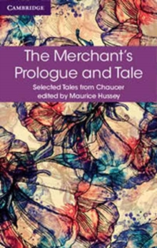 Selected Tales from Chaucer : The Merchant's Prologue and Tale, Paperback / softback Book