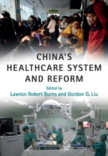 China's Healthcare System and Reform, Paperback Book