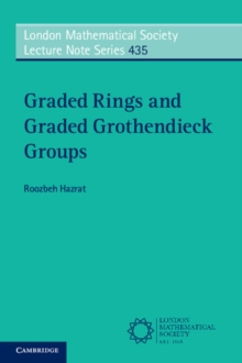 Graded Rings and Graded Grothendieck Groups, Paperback Book