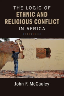 The Logic of Ethnic and Religious Conflict in Africa, Paperback Book