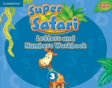 Super Safari Level 3 Letters and Numbers Workbook : Super Safari Level 3 Letters and Numbers Workbook Level 3, Paperback Book