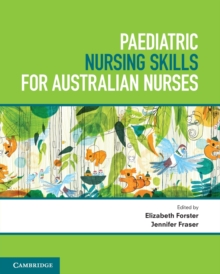 Paediatric Nursing Skills for Australian Nurses, Paperback / softback Book