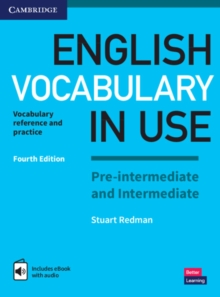 English Vocabulary in Use Pre-intermediate and Intermediate Book with Answers and Enhanced eBook : Vocabulary Reference and Practice, Mixed media product Book