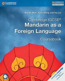 Cambridge International IGCSE : Cambridge IGCSE (R) Mandarin as a Foreign Language Coursebook with Audio CDs (2), Mixed media product Book
