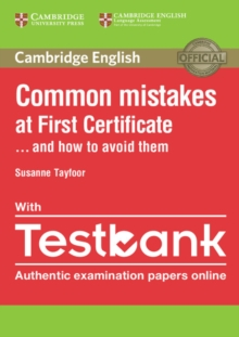 Common Mistakes at First Certificate... and How to Avoid Them Paperback with Testbank, Mixed media product Book