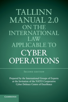 Tallinn Manual 2.0 on the International Law Applicable to Cyber Operations, Paperback Book