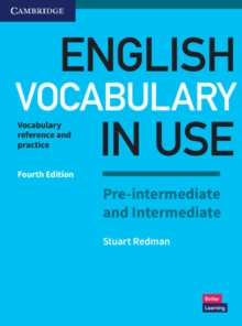 English Vocabulary in Use Pre-intermediate and Intermediate Book with Answers : Vocabulary Reference and Practice, Paperback / softback Book