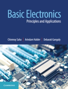 Basic Electronics : Principles and Applications, Paperback / softback Book