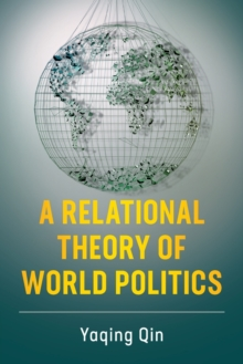 A Relational Theory of World Politics, Paperback / softback Book