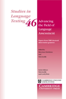 Advancing the Field of Language Assessment : Papers from TIRF Doctoral Dissertation Grantees, Paperback Book