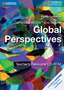 Cambridge IGCSE (R) and O Level Global Perspectives Teacher's Resource CD-ROM, CD-ROM Book