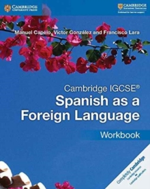 Cambridge IGCSE (R) Spanish as a Foreign Language Workbook, Paperback Book