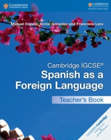 Cambridge IGCSE (R) Spanish as a Foreign Language Teacher's Book, Paperback / softback Book