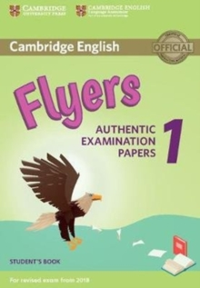 Cambridge English Flyers 1 for Revised Exam from 2018 Student's Book : Authentic Examination Papers, Paperback Book