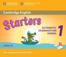 Cambridge English Starters 1 for Revised Exam from 2018 Audio CD : Authentic Examination Papers from Cambridge English Language Assessment, CD-Audio Book