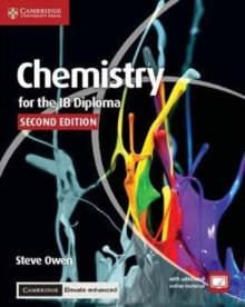 Chemistry for the IB Diploma Coursebook with Cambridge Elevate Enhanced Edition (2 Years), Mixed media product Book