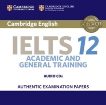 Cambridge IELTS 12 Audio CDs (2) : Authentic Examination Papers, CD-Audio Book